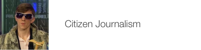 Table of Contents: Citizen Journalism